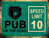 Pub On The Road Metal Novelty Parking Sign