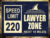 Lawyer Zone Metal Novelty Parking Sign