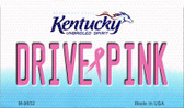 Drive Pink Kentucky Novelty Metal Magnet