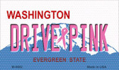 Drive Pink Washington Novelty Metal Magnet