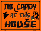 No Candy At This House Metal Novelty Parking Sign