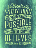Everything Is Possible Metal Novelty Parking Sign