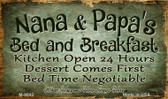 Nana And Papas Bed And Breakfast Novelty Metal Magnet