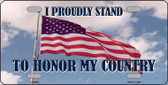 Proudly Stand Novelty Metal License Plate
