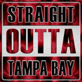Straight Outta Tampa Bay Novelty Metal Square Sign