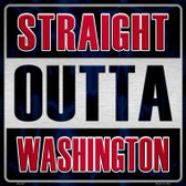 Straight Outta Washington Novelty Metal Square Sign