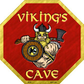 Vikings Cave Metal Novelty Stop Sign