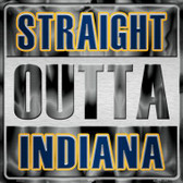 Straight Outta Indiana Novelty Metal Square Sign