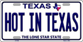 Hot in Texas Background Novelty Metal License Plate