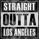 Straight Outta Los Angeles Novelty Metal Square Sign