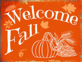 Welcome Fall Metal Novelty Parking Sign