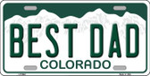 Best Dad Colorado Background Novelty Metal License Plate