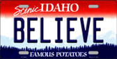 Believe Idaho Background Novelty Metal License Plate