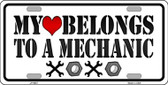 Heart Belongs To Mechanic Novelty Metal License Plate