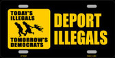 Deport Illegals Novelty Metal License Plate