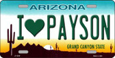 I Love Payson Arizona Metal Novelty License Plate