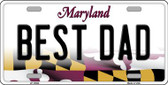 Best Dad Maryland Background Metal Novelty License Plate