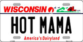 Hot Mama Wisconsin Background Metal Novelty License Plate