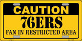 Caution 76ers Fan Metal Novelty License Plate LP-2615