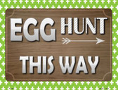 Egg Hunt This Way Metal Novelty Parking Sign