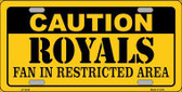 Caution Royals Fan Metal Novelty License Plate LP-2636