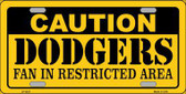 Caution Dodgers Fan Metal Novelty License Plate LP-2637