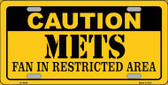 Caution Mets Fan Metal Novelty License Plate LP-2640
