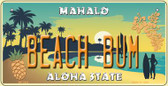 Beach Bum Hawaii Pineapple Background Novelty Metal Bicycle Plate