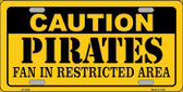 Caution Pirates Fan Metal Novelty License Plate LP-2644