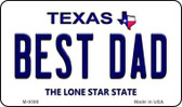 Best Dad Texas Background Novelty Metal Magnet