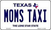 Mom's Taxi Texas Background Novelty Metal Magnet