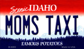 Mom's Taxi Idaho State Background Metal Novelty Magnet