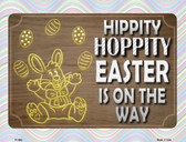 Hippity Hoppity Easter Is On Its Way Metal Novelty Parking Sign