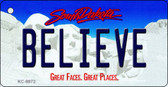 Believe South Dakota Background Metal Novelty Key Chain