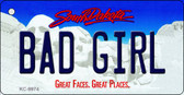Bad Girl South Dakota Metal Novelty Aluminum Key Chain KC-9974