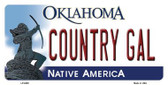 Country Gal Oklahoma Novelty Metal License Plate