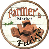 Farmers Market Fudge Novelty Metal Circular Sign