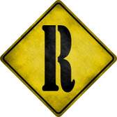 Letter R Xing Novelty Metal Crossing Sign
