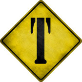 Letter T Xing Novelty Metal Crossing Sign