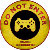 Do Not Enter Playstation Gaming In Progress Novelty Metal Circular Sign