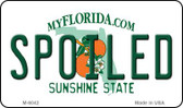 Spoiled Florida State License Plate Magnet M-6042