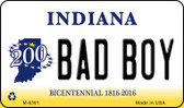 Bad Boy Indiana State License Plate Novelty Magnet M-6391