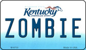 Zombie Kentucky State License Plate Novelty Magnet M-6755