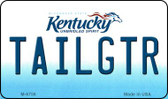 Tailgtr Kentucky State License Plate Novelty Magnet M-6756