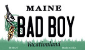 Bad Boy Maine State License Plate Magnet M-10421
