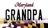 Grandpa Maryland State License Plate Magnet M-10485