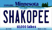 Shakopee Minnesota State License Plate Novelty Magnet M-11046