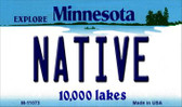 Native Minnesota State License Plate Novelty Magnet M-11073