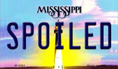 Spoiled Mississippi State License Plate Magnet M-6591