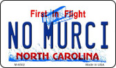 No Murci North Carolina State License Plate Magnet M-6502